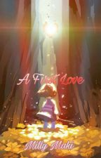 A First Love - Undertale - (Frans) by MillyMaki