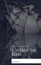 O Silêncio das Águas • h.s by NathyLiira