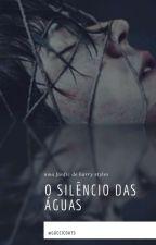 O Silêncio das Águas • hes by guccicoats