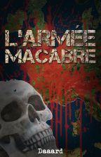 L'armée macabre by Daaard