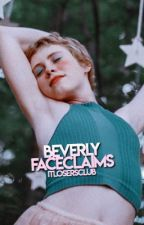 BEVERLY → FACECLAIMS by itlosersclub