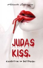 Judas Kiss.🔞 by Antonette_Liebermann