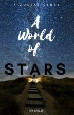 A World of Stars (A Zodiac Story) by angelscoffee