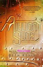 A Million Suns by bethrevis