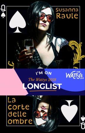 La Corte Delle Ombre #wattys2018 by SusannaRaule