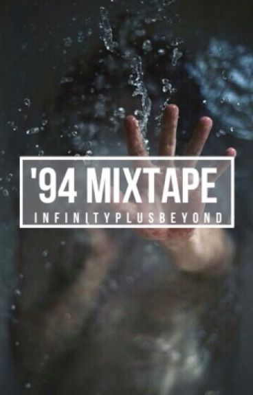 '94 Mixtape (COMPLETED)
