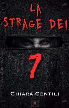 La Strage dei 7 by Angelicahwriter