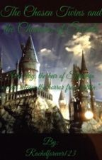 The Chosen Twins and the Chamber of Secrets  by rachel6428302