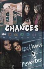 Chances (Português) by lesbianshipper