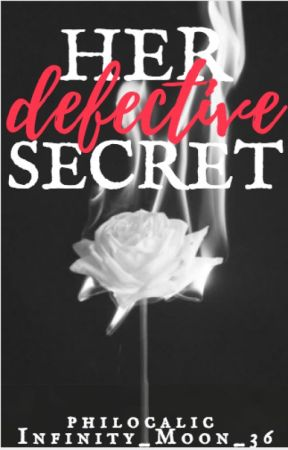 Her Defective Secret by silverfire8