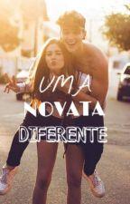 UMA NOVATA DIFERENTE by ypa_naarea