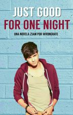 Just good for one night  [ZIAM] by Wronghate