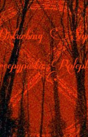Creepypasta Roleplay by Xxanimecoolgirlxx