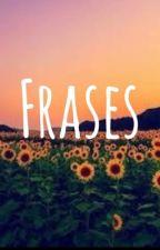 Frases  by KarolRL
