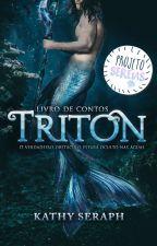Triton - contos by KathySeraph
