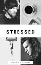 Stressed || l.s by ImProudOfLouisT