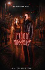 Runaway ▸ SUPERNATURAL by adoringjensen