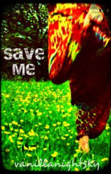 Save Me (Coming Soon) by vanillanightsky
