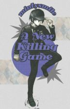 A New Killing Game | Shuichi Saihara x Reader by mintysmile