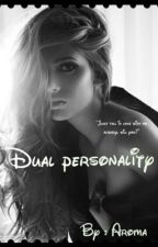 Dual Personality by aroma1236