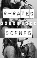 R-Rated Scenes. by royalteaa