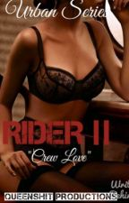 Rider 2 (august alsina) by QVEEN_B33