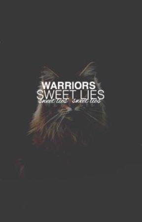 Sweet Lies ➳ Warrior Cats by elysiumfall