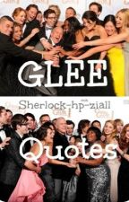 Glee Quotes by Smile-Empty-Soul