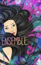 Ensemble. by JulieKohler