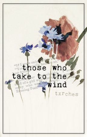 those who take to the wind | txrches by txrches