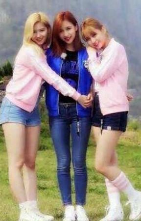 My Unnies Love Me (Sana x Mina x Momo) [TWICE] by nina_aguirr1