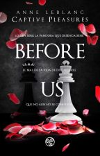 Before Us. (Precuela) by Letra_Catartica