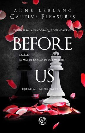 Before Us. (Precuela) by Letra_Catartica