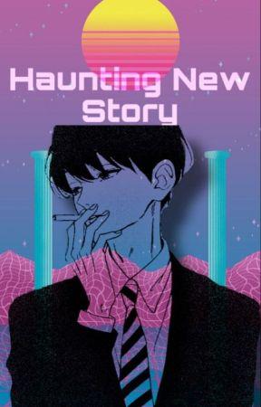 Haunting New Story - Yandere! Detective x Fem! Reader by Floweyisalittlebitch