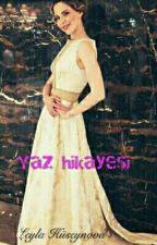 Yaz hikayesi by user07824321