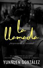 La Llamada (Relato) by YunnuenGonzalez