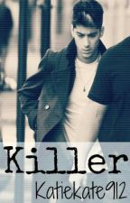 Killer (Zayn Malik) by Katiekate912
