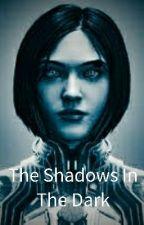 The Shadows In The Dark by Lokkkt