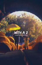 WITH A 'Z' ─  trollhunters creepslayerz/steli oneshots by creepslayerz