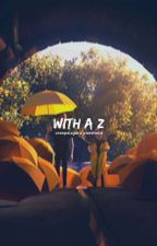 WITH A 'Z'  ➴ CREEPSLAYERZ ONESHOTS by holisticallysexual
