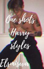 ONE SHOTS || HARRY STYLES || LIBRO 2  by elamiswa