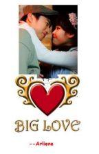 My Big Love by kissHamhe
