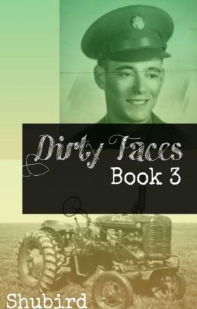 Dirty Faces- Book 3 by Shubird