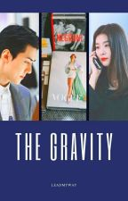 The Gravity || Sehun X Seulgi by leadmyway