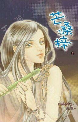 Đọc truyện Mang Tang Tử (Edited)