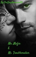 Mr. Mafia and Miss. Troublemaker by TheDaydreamer99