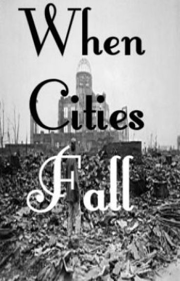When Cities Fall