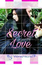Secret Love by VionaNava17