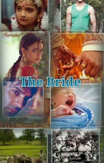 The Bride - sonali - Wattpad