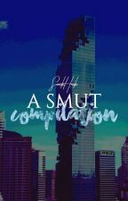 A Smut Compilation by snackhack